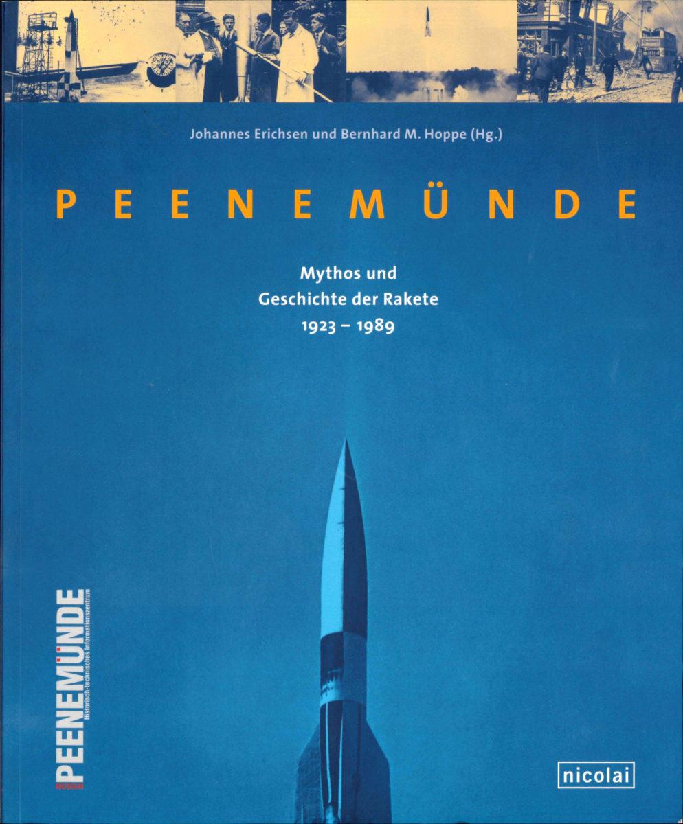 Peenemünde-Mythos und Geschichte der Rakete