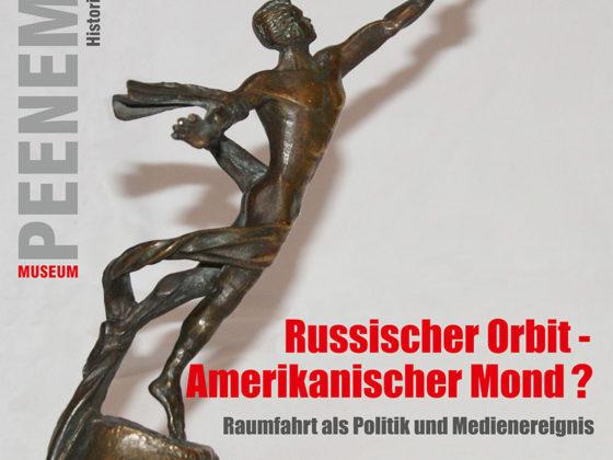 Russischer Orbit – Amerikanischer Mond? Raumfahrt als Politik und Medienereignis