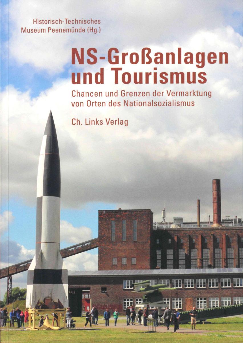 NS-Grossanlagen und Tourismus