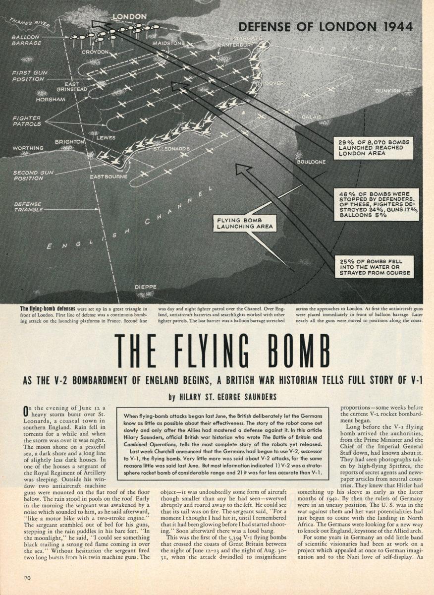 """In den britischen Medien wurde die Verteidigung gegen die """"V1"""" schematisch in drei Reihen dargestellt: Flakgeschütze an der Küste zu Frankreich, Jagdflugzeuge und eine Ballonsperre im Landesinneren. Ebenso wurde die Erfolgsrate der deutschen """"V1"""" kurz und faktisch angegeben: Knapp die Hälfte der Flugkörper wurden von der Verteidigungslinie aufgehalten, nur ein Viertel erreichte England und ein Viertel verfehlte das Ziel, aus: Life Magazin 20. November 1944 (HTM Peenemünde, Archiv)"""