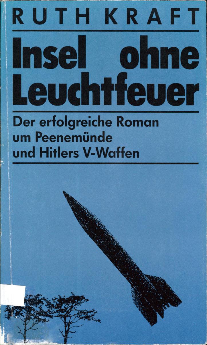 """Buchcover des Romans """"Insel ohne Leuchtfeuer"""" von Ruth Kraft, 1959. (HTM Peenemünde, Archiv)"""